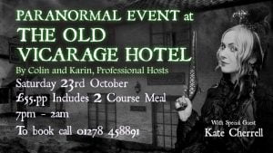 The Old Vicarage Hotel Bridgwater Paranormal Night